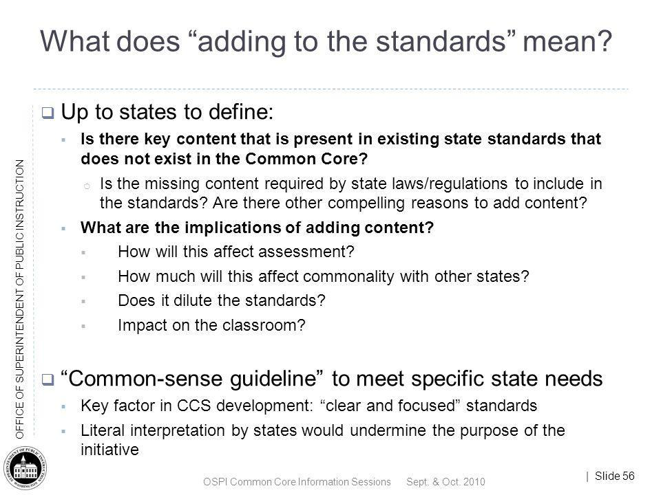 What does adding to the standards mean