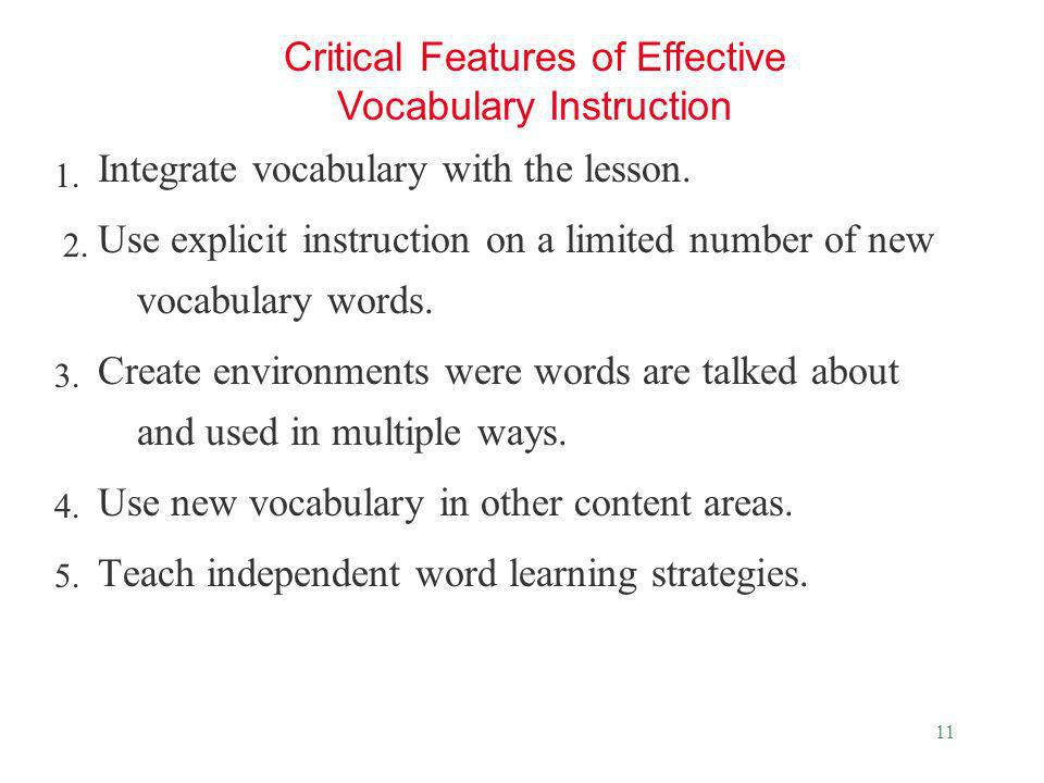 Critical Features of Effective Vocabulary Instruction