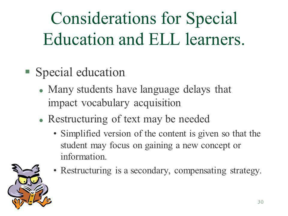 Considerations for Special Education and ELL learners.