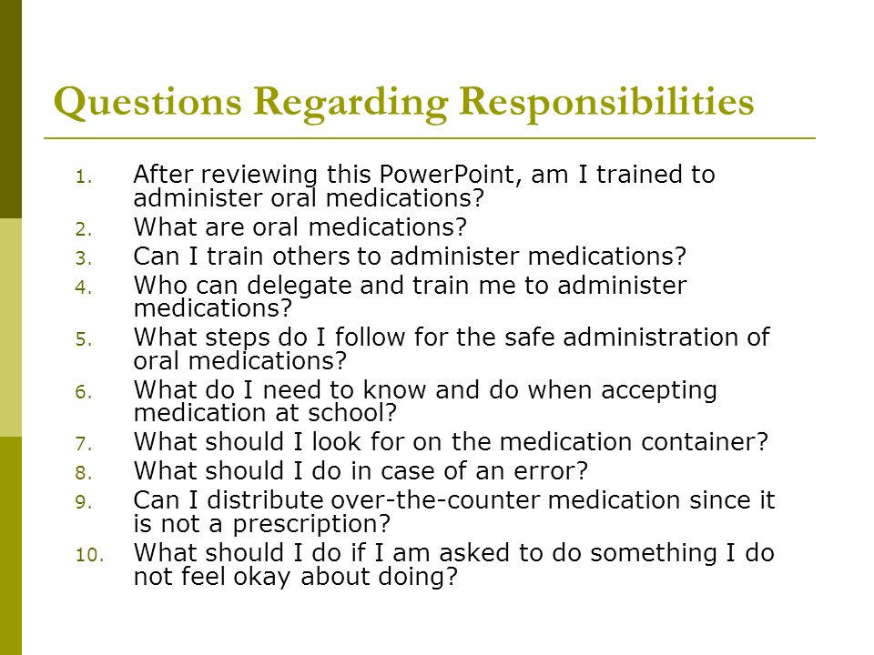 Questions Regarding Responsibilities