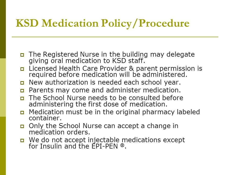 KSD Medication Policy/Procedure