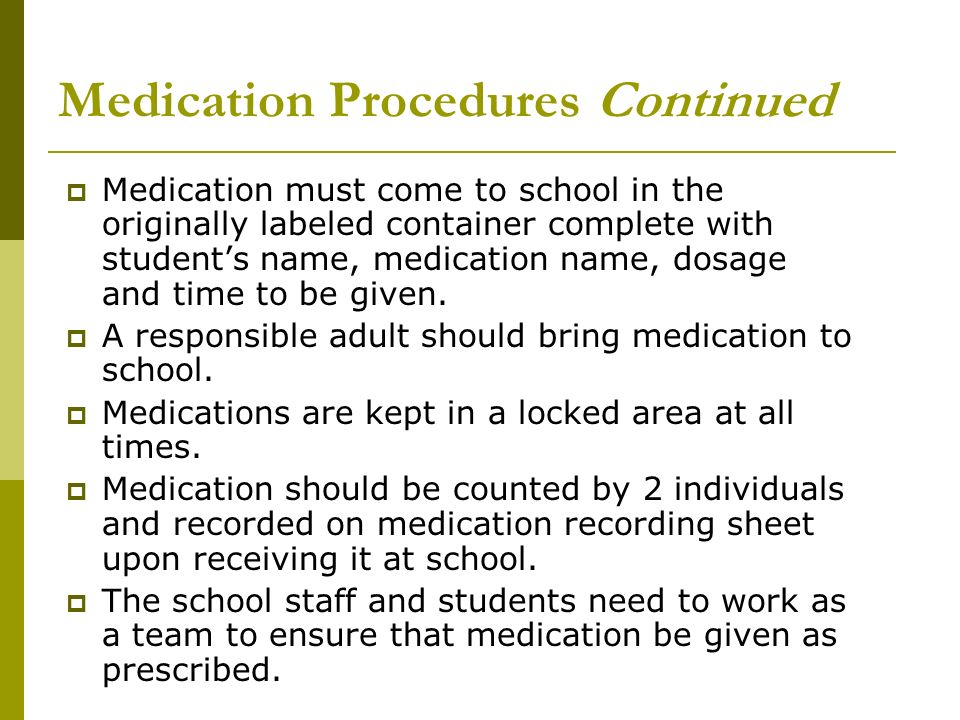 Medication Procedures Continued