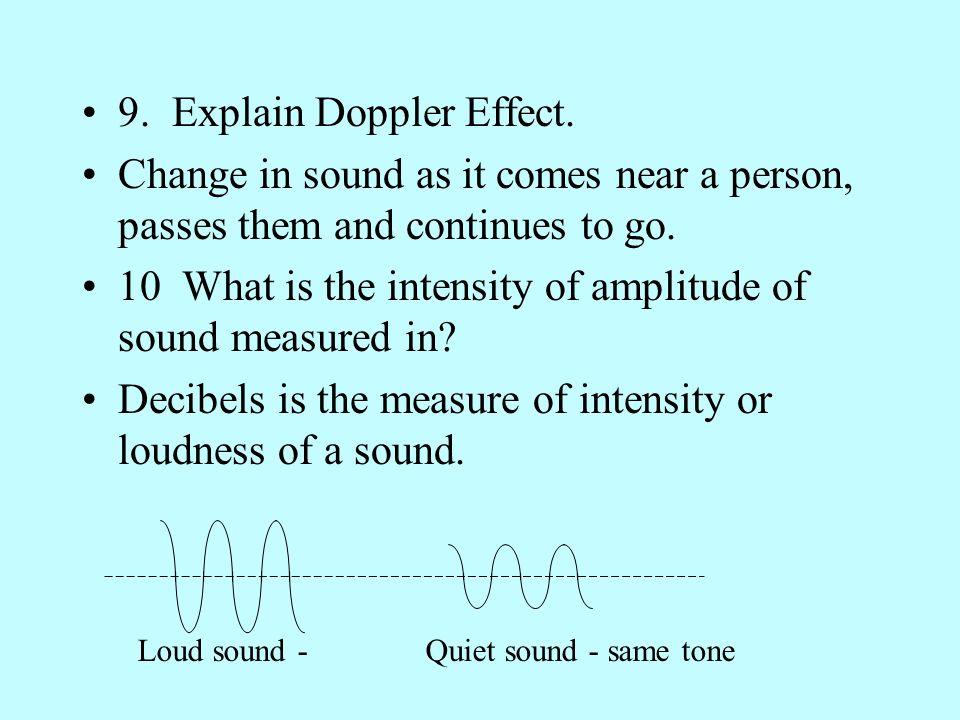 9. Explain Doppler Effect.