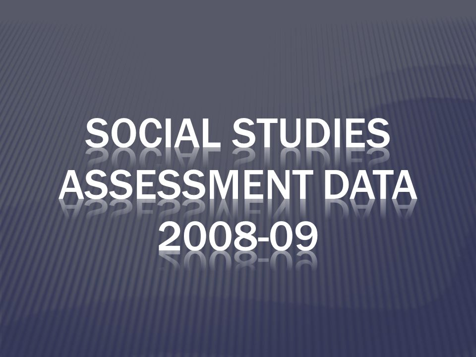 Social studies assessment data