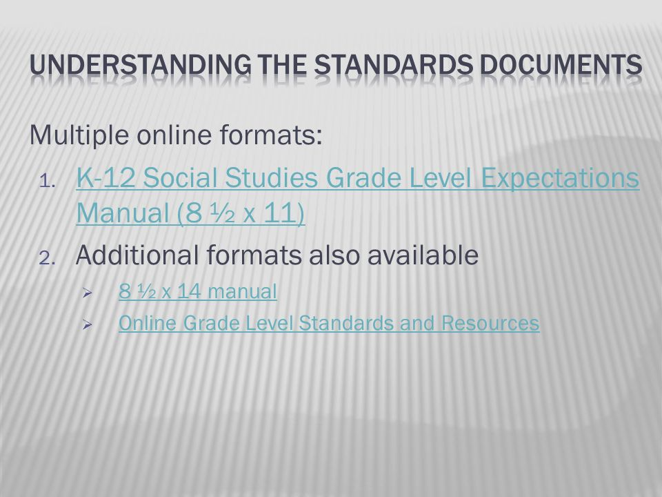 Understanding the Standards Documents