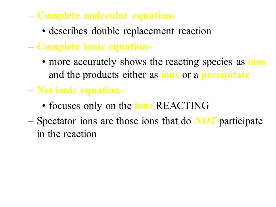 Complete molecular equation-