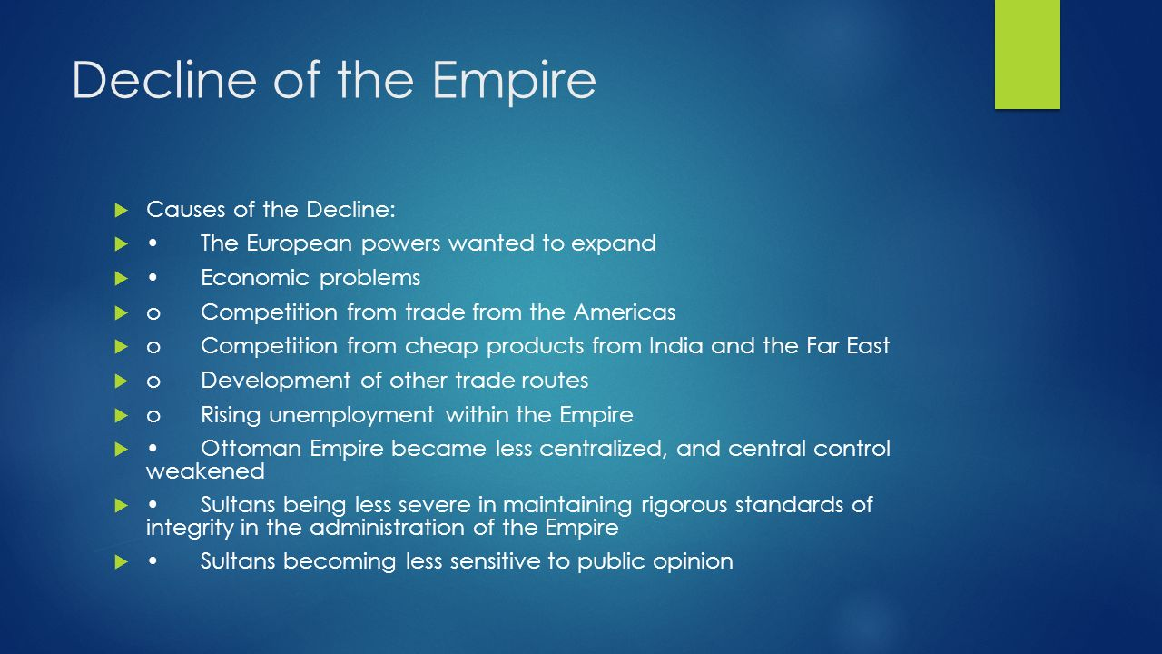 the decline of the islamic empire How did the islamic empire fall can someone explain the fall of  the decline of each  i'm not sure what you mean by the 'fall' of the islamic empire.