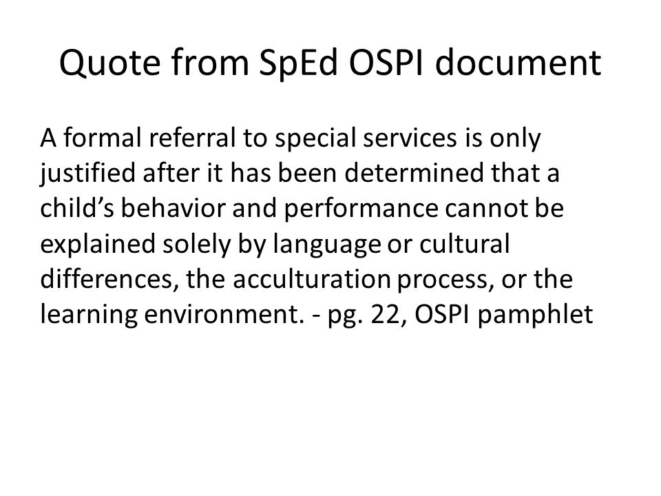 Quote from SpEd OSPI document