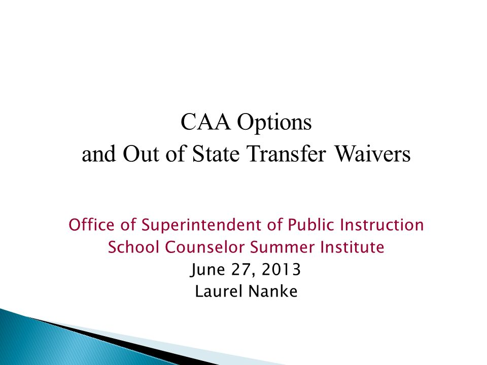 and Out of State Transfer Waivers