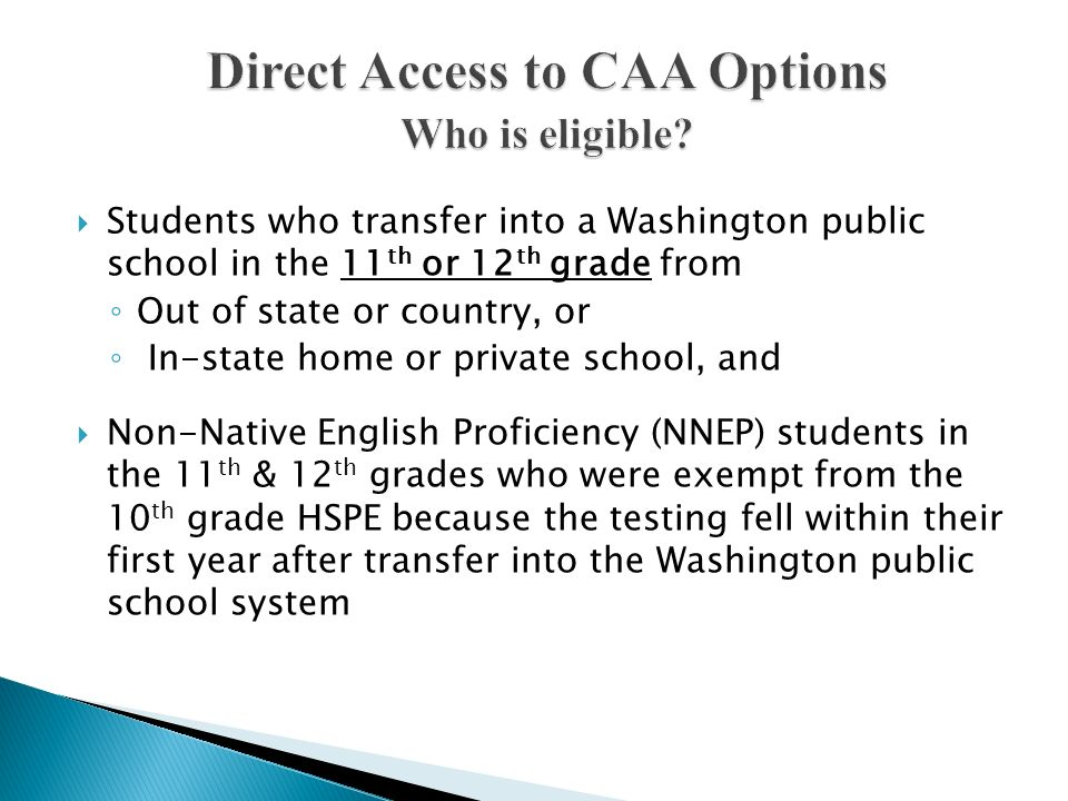 Direct Access to CAA Options Who is eligible