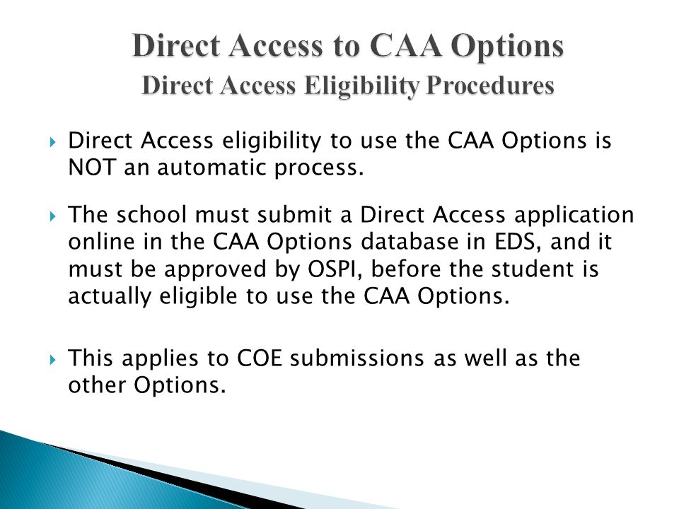 Direct Access to CAA Options Direct Access Eligibility Procedures