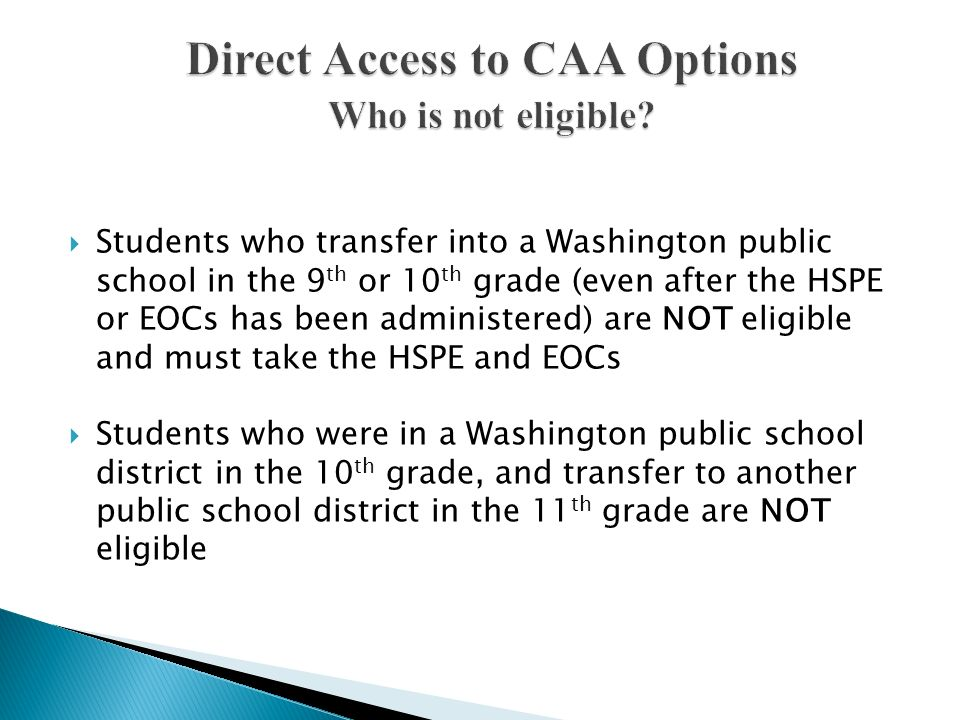 Direct Access to CAA Options Who is not eligible