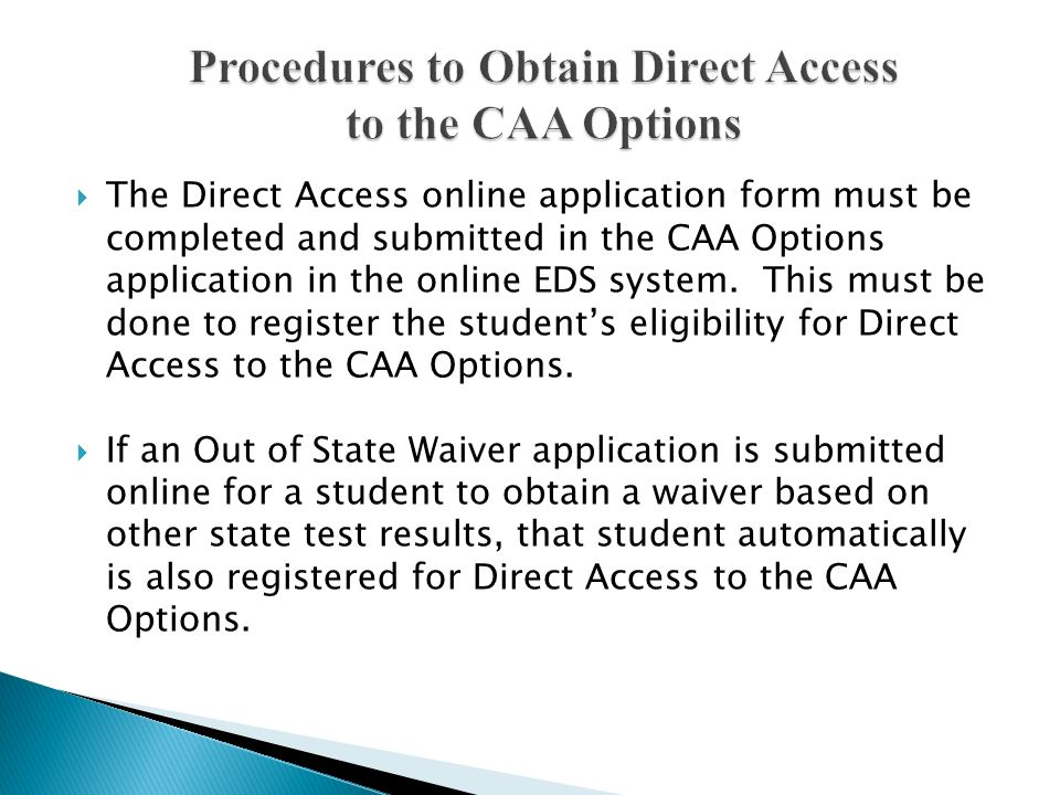 Procedures to Obtain Direct Access to the CAA Options