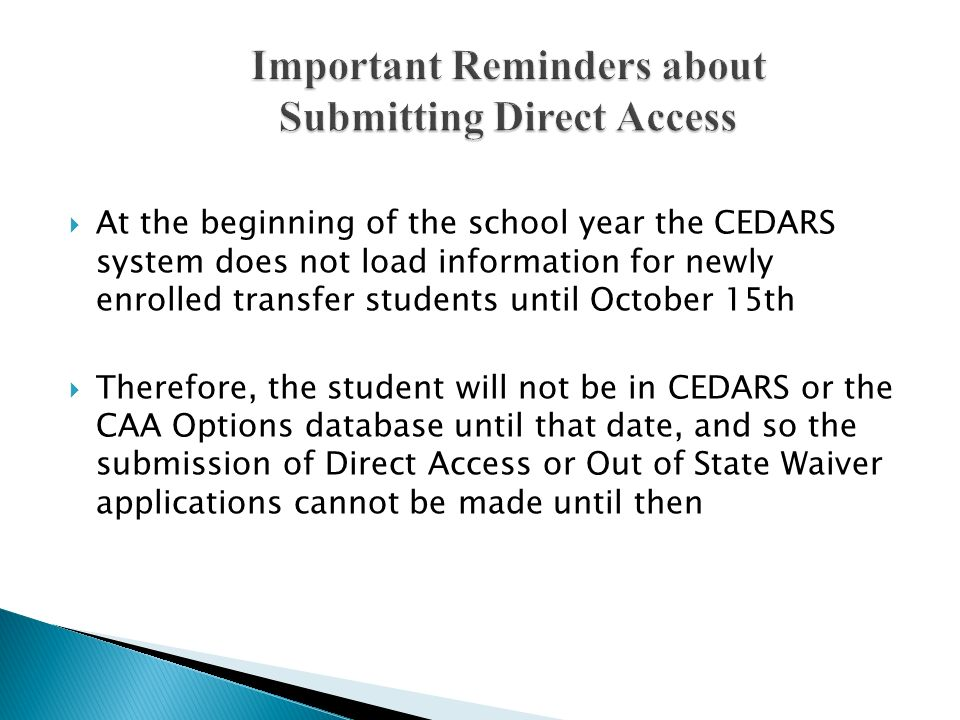 Important Reminders about Submitting Direct Access