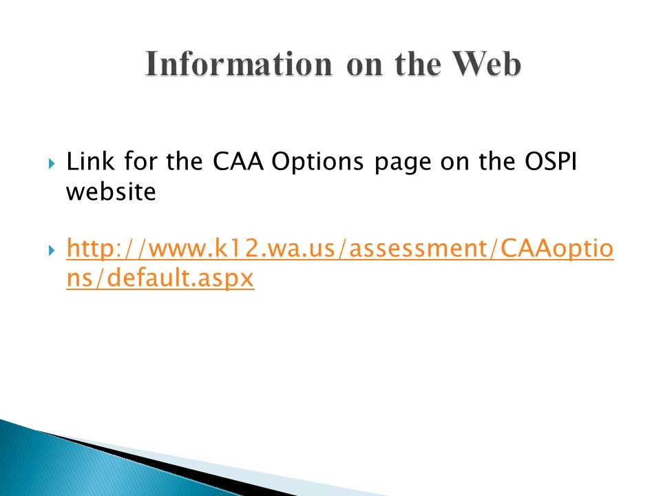 Information on the Web Link for the CAA Options page on the OSPI website.