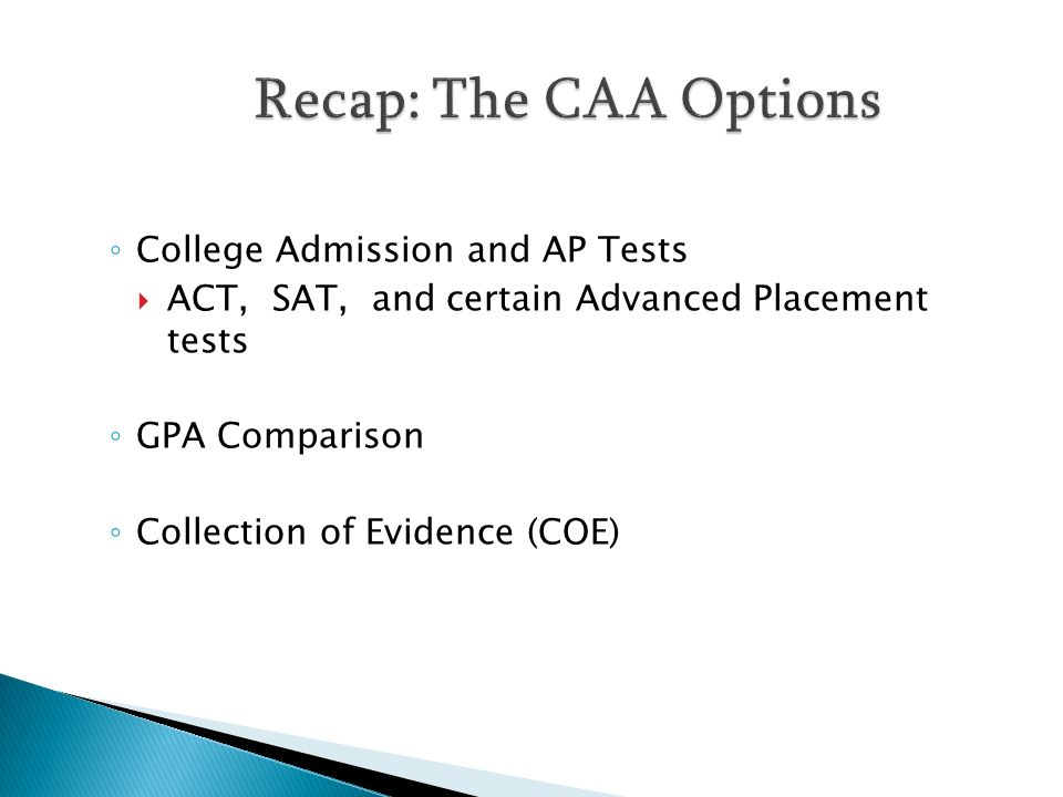Recap: The CAA Options College Admission and AP Tests