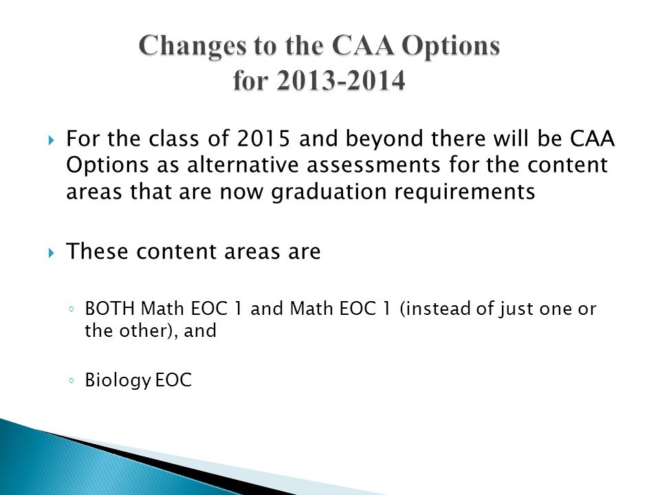 Changes to the CAA Options for 2013-2014