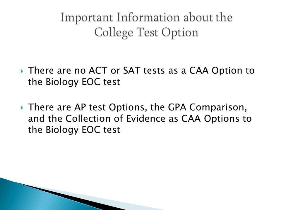 Important Information about the College Test Option