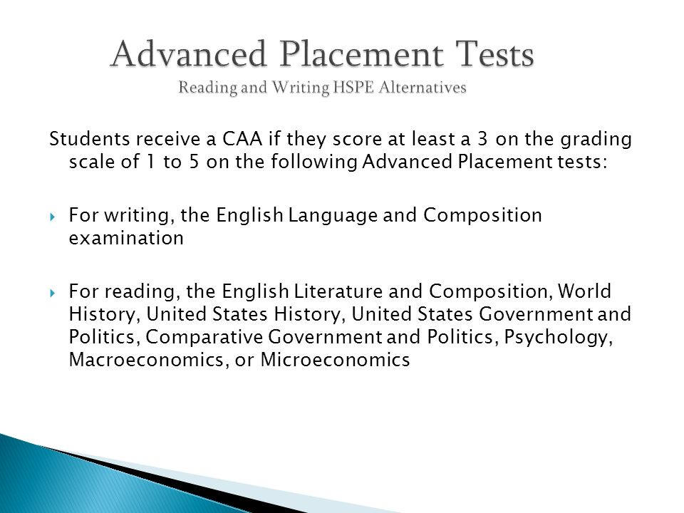 Advanced Placement Tests Reading and Writing HSPE Alternatives