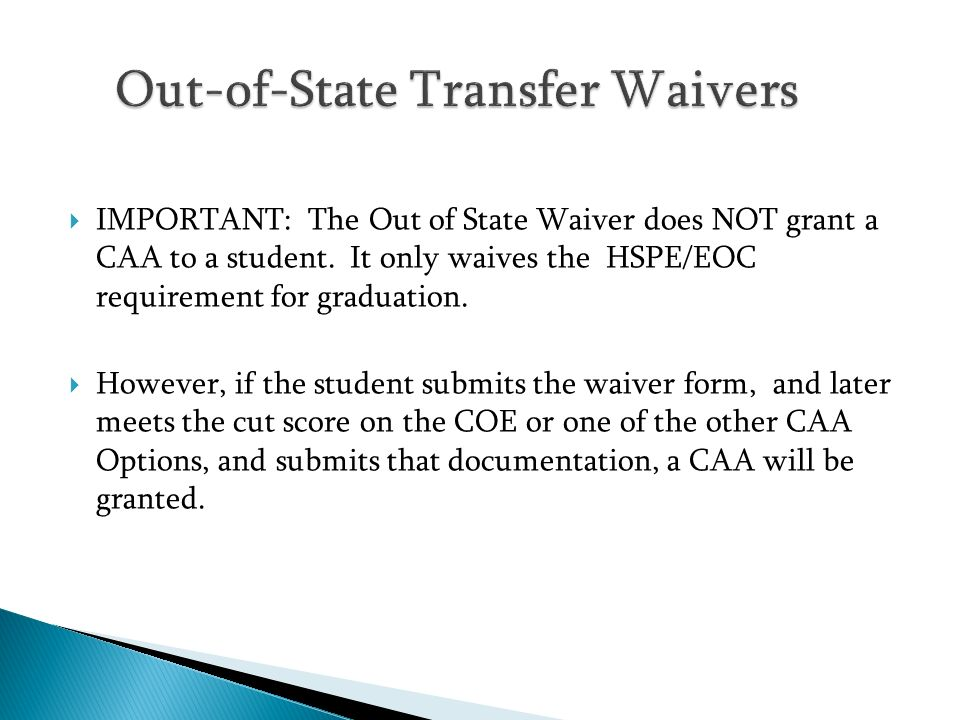 Out-of-State Transfer Waivers