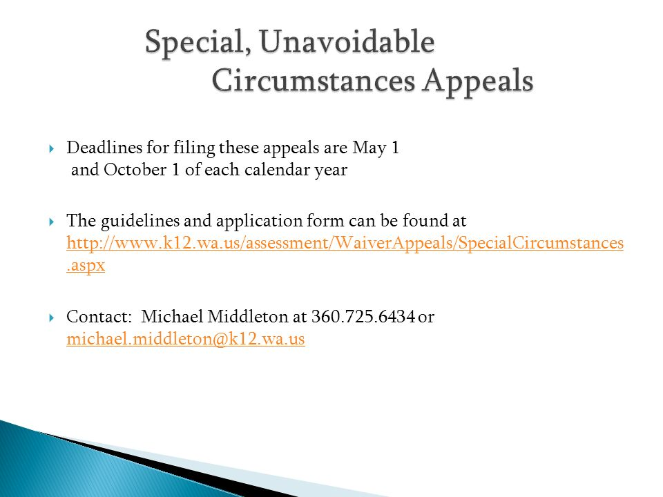 Special, Unavoidable Circumstances Appeals
