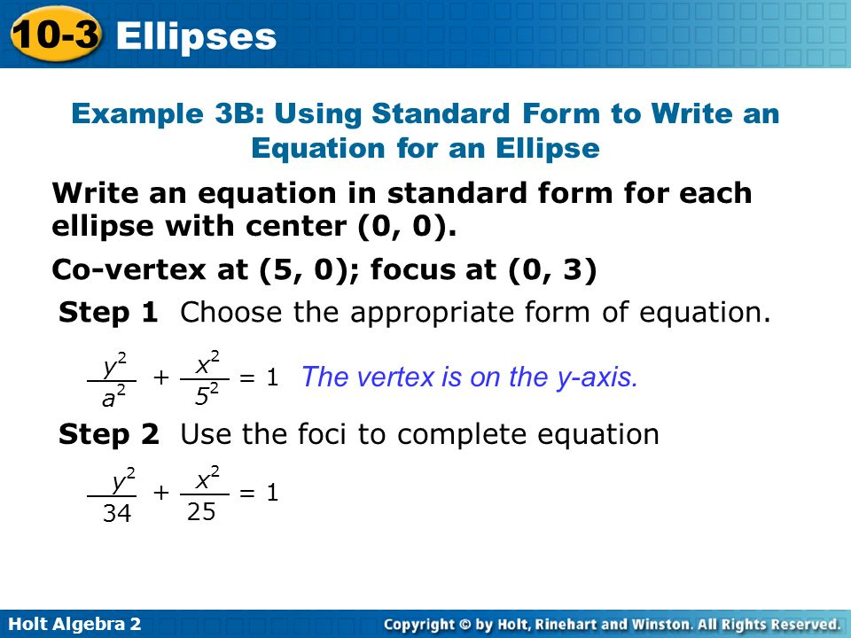 Example 3B: Using Standard Form to Write an Equation for an Ellipse