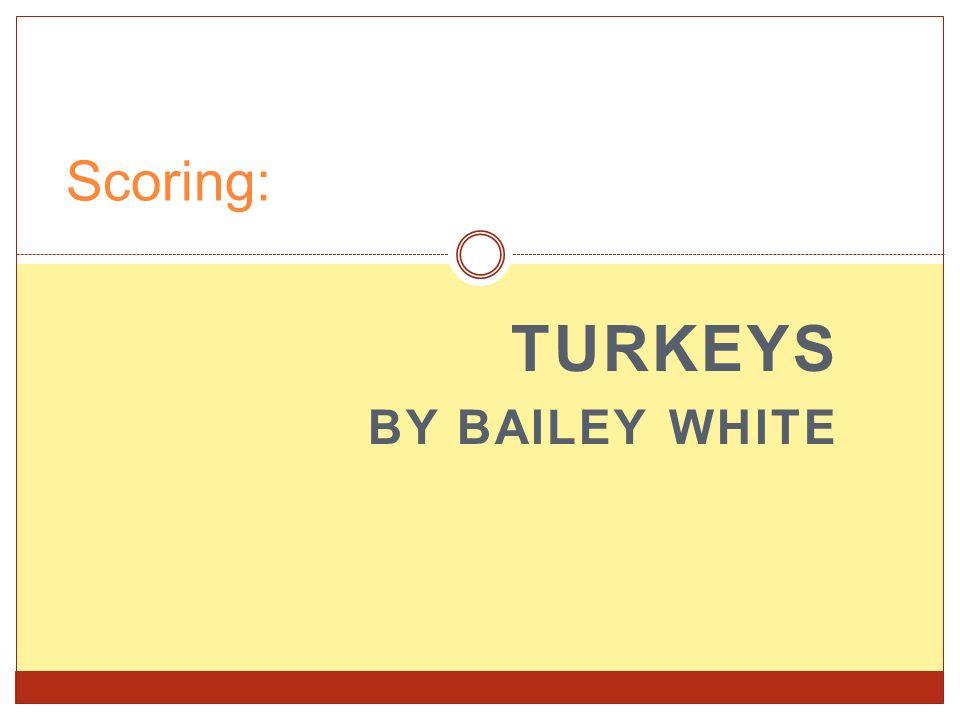 Turkeys By Bailey White