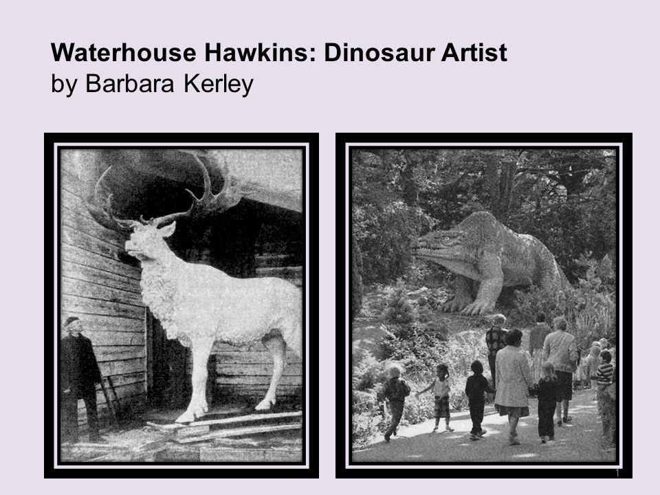 Waterhouse Hawkins: Dinosaur Artist