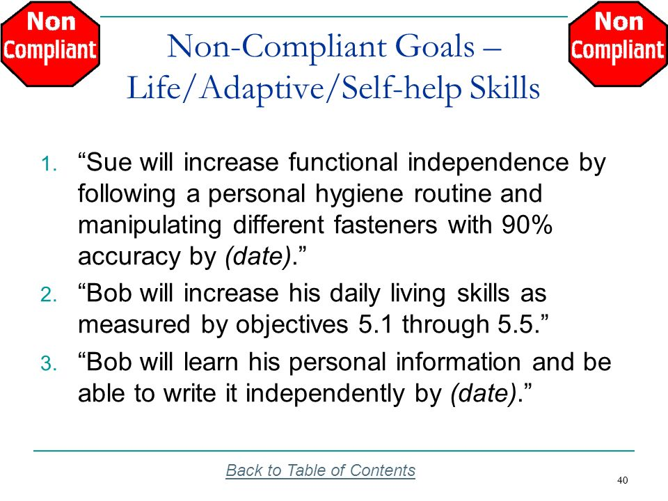 Non-Compliant Goals – Life/Adaptive/Self-help Skills