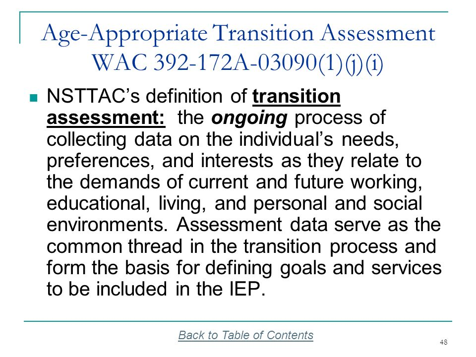 Age-Appropriate Transition Assessment WAC 392-172A-03090(1)(j)(i)