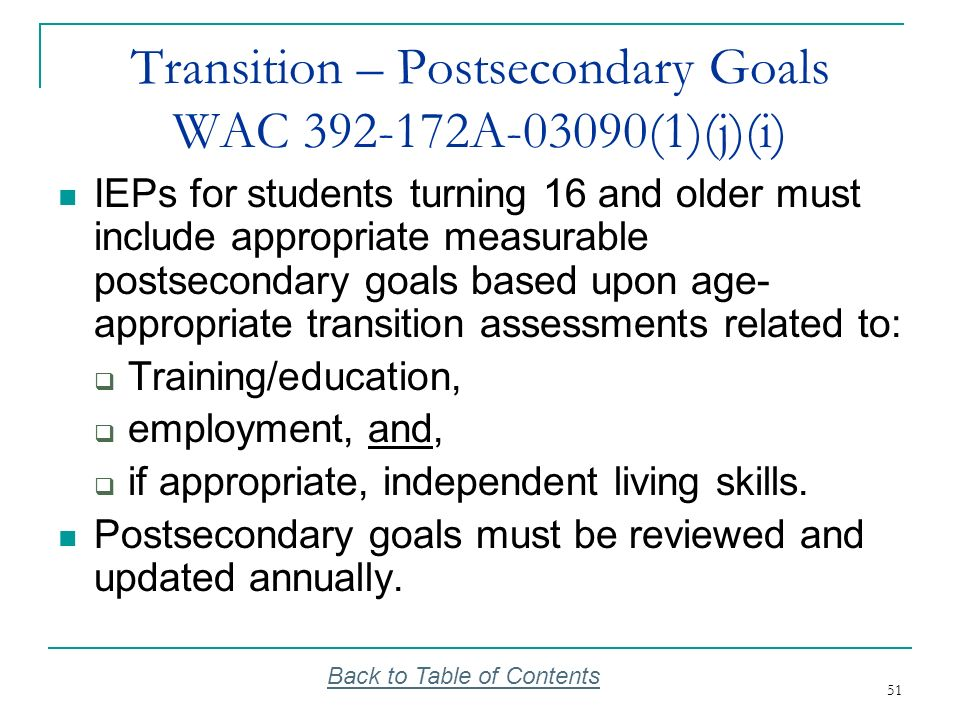 Transition – Postsecondary Goals WAC 392-172A-03090(1)(j)(i)