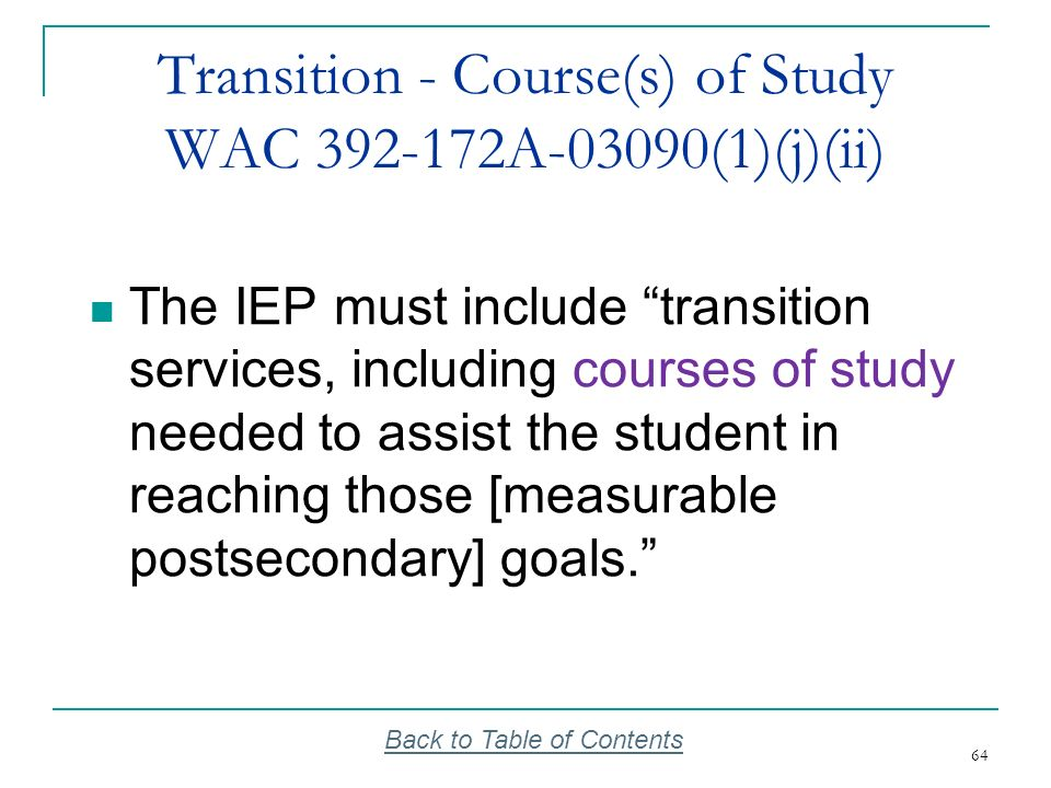 Transition - Course(s) of Study WAC 392-172A-03090(1)(j)(ii)