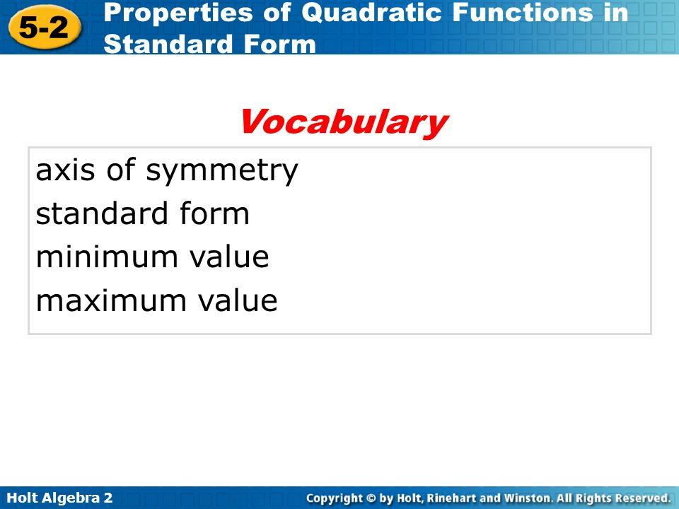 Vocabulary axis of symmetry standard form minimum value maximum value