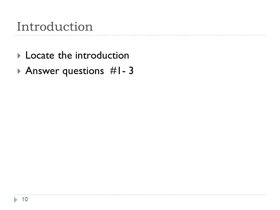 Introduction Locate the introduction Answer questions #1- 3