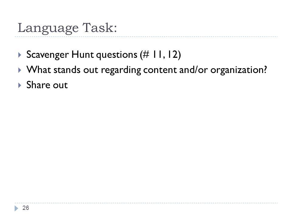 Language Task: Scavenger Hunt questions (# 11, 12)