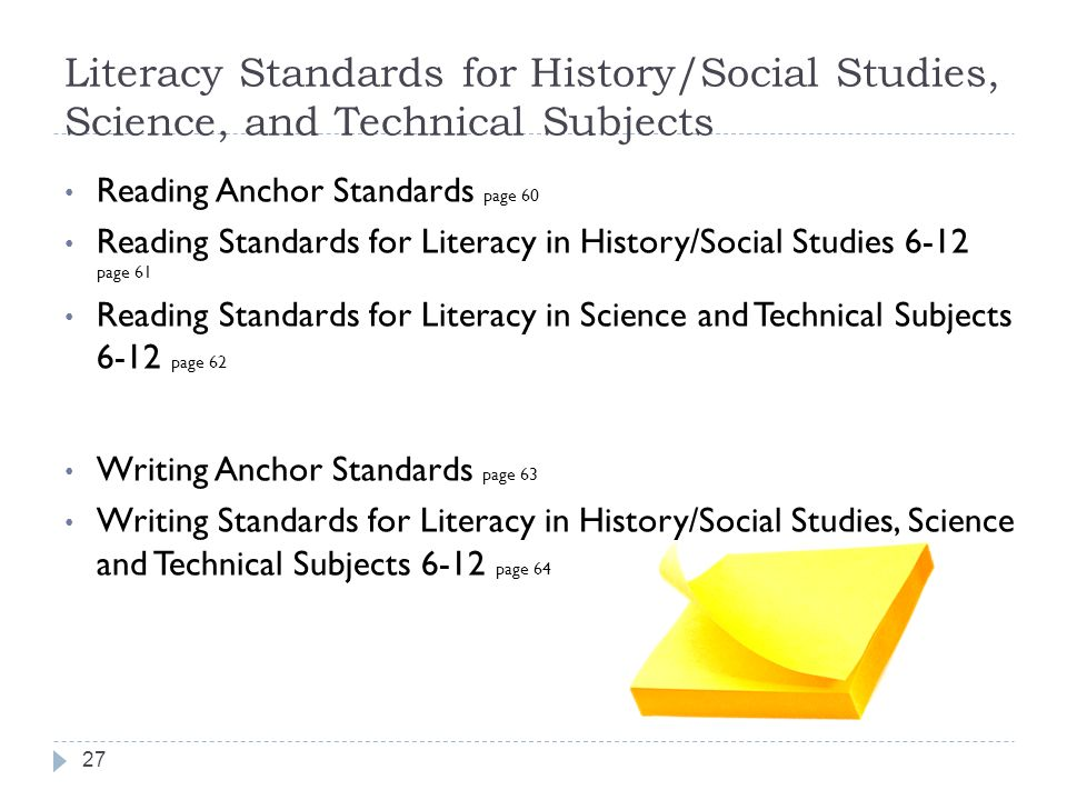 Literacy Standards for History/Social Studies, Science, and Technical Subjects