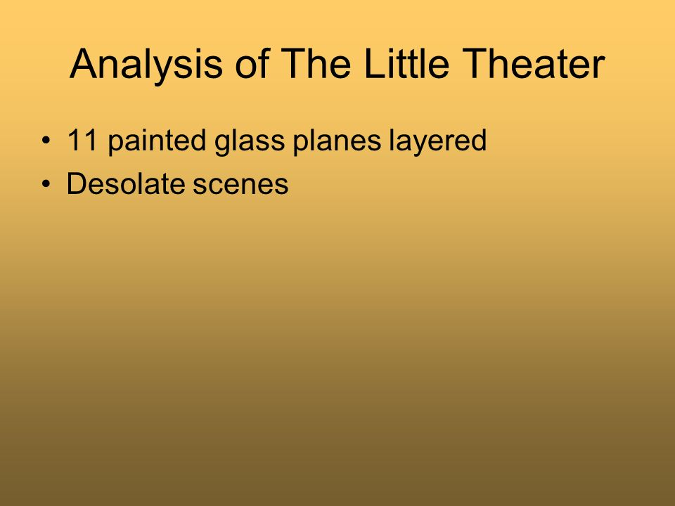Analysis of The Little Theater