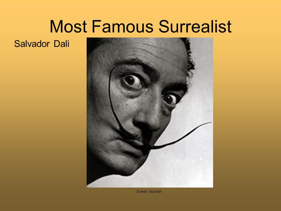 Most Famous Surrealist