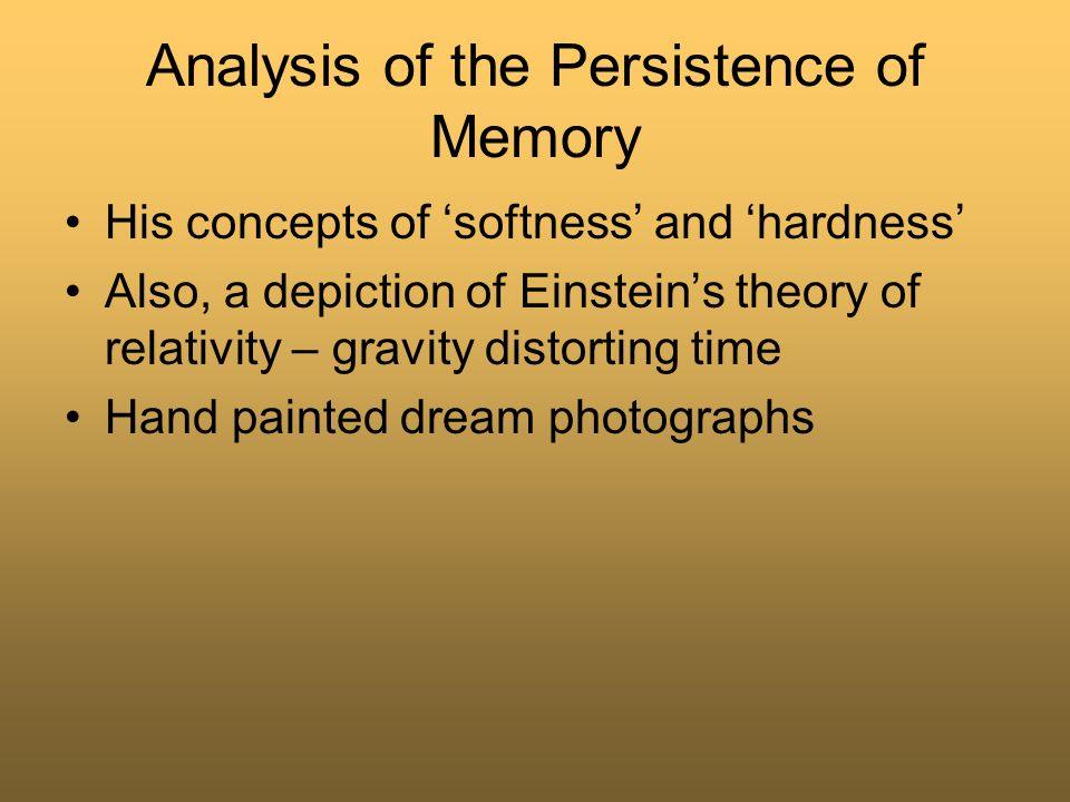 Analysis of the Persistence of Memory
