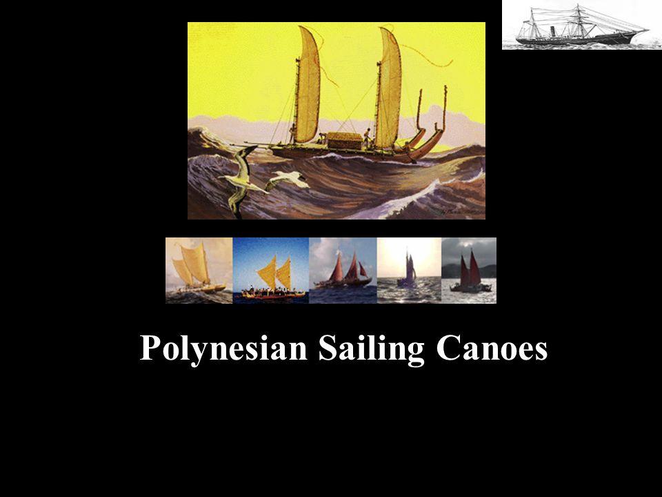 Polynesian Sailing Canoes