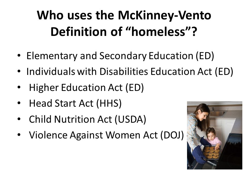 Who uses the McKinney-Vento Definition of homeless