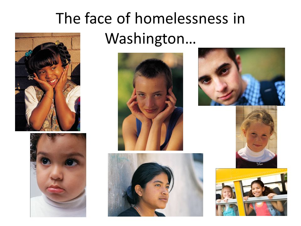 The face of homelessness in Washington…