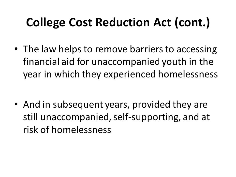 College Cost Reduction Act (cont.)