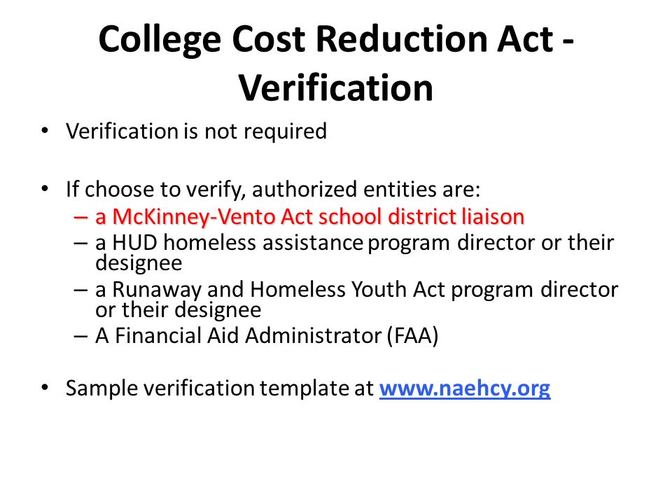 College Cost Reduction Act - Verification