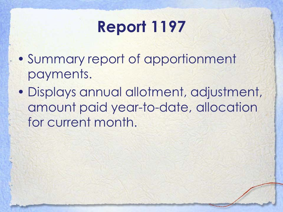 Report 1197 Summary report of apportionment payments.