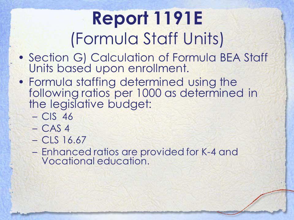 Report 1191E (Formula Staff Units)