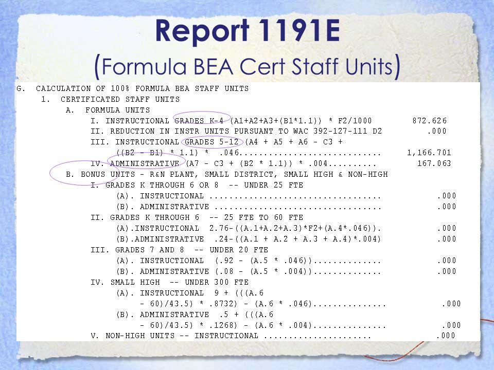 Report 1191E (Formula BEA Cert Staff Units)