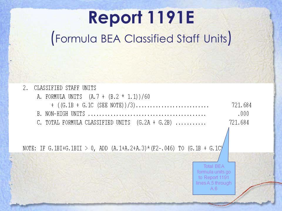 Report 1191E (Formula BEA Classified Staff Units)