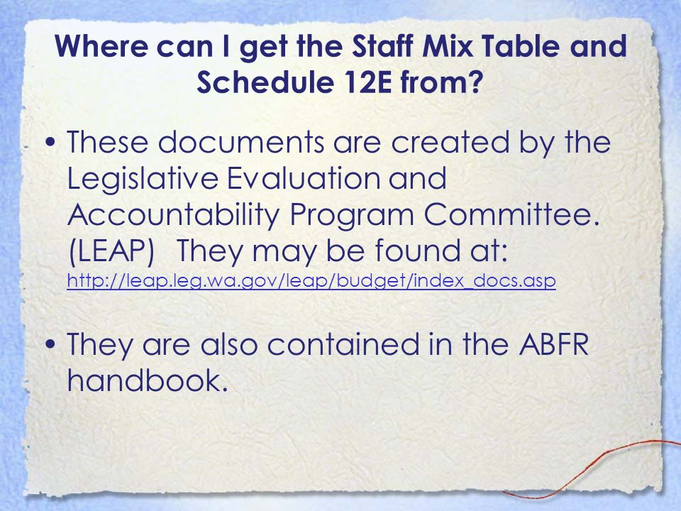 Where can I get the Staff Mix Table and Schedule 12E from