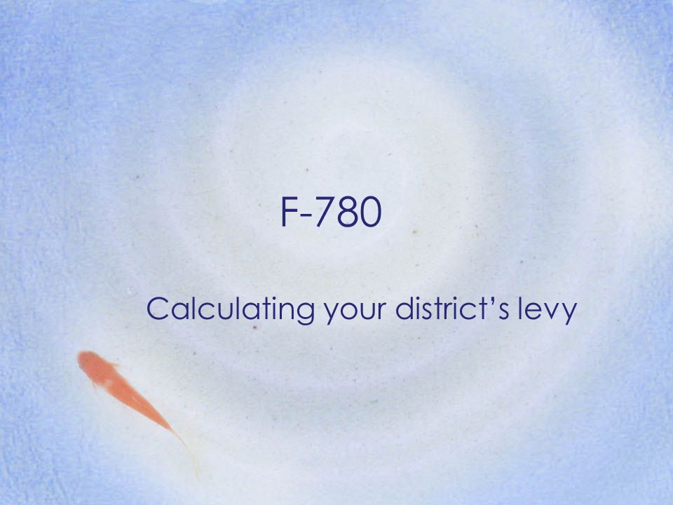 Calculating your district's levy